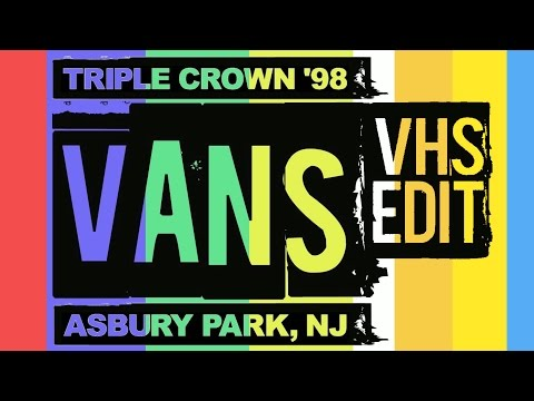 Vans Triple Crown, NJ  VHS Edit 1998