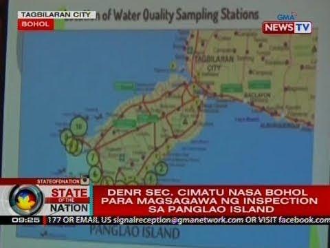 SONA: DENR Sec. Cimatu nasa Bohol para magsagawa ng inspection sa Panglao island