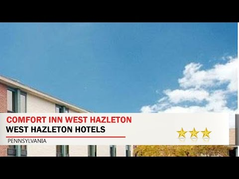 Comfort Inn West Hazleton - West Hazleton Hotels, Pennsylvania