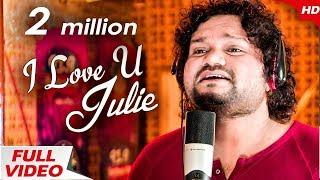 I Love You Julie - Studio Version | Humane Sagar | Sidharth TV | Sidharth Music
