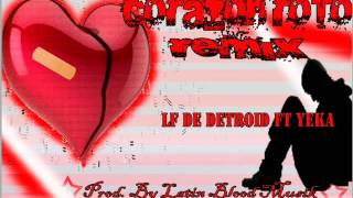 Rap Bogotano Corazon Roto Remix. Ft Yeka