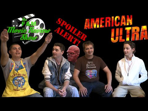 American Ultra - Spoiler Review - The F&M Movie Review
