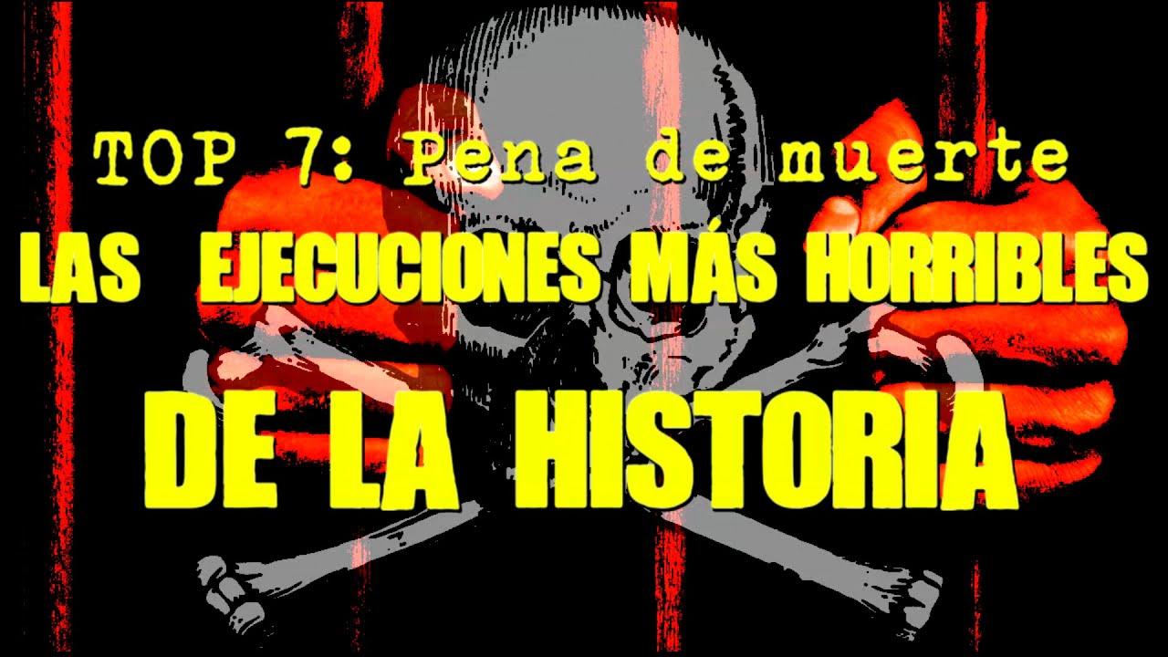Top: Penas de Muerte - Las 7 Ejecuciones más Horribles de la Historia