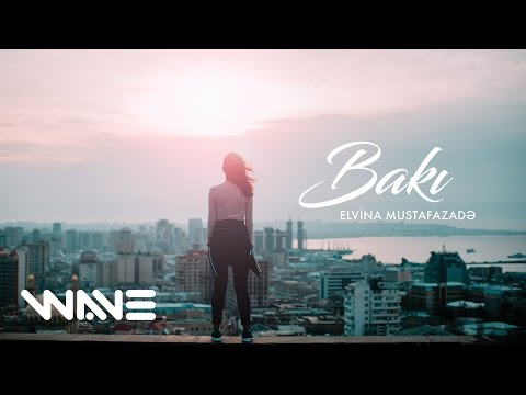 Elvina - Bakı (Official Video)