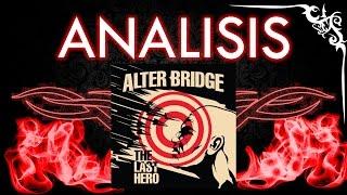 ALTER BRIDGE-THE LAST HERO (OPINION) | Rocks Paradise
