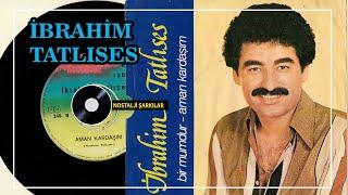 Ibrahim Tatlises - Bir Mumdur Remix Resimi