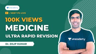 Ultra Rapid Revision - Medicine | NEET PG 2021 | Dr. Dilip Kumar
