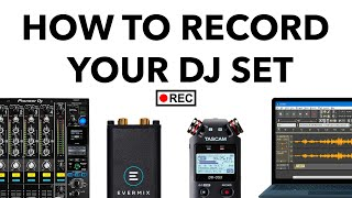How To Record Y๐ur DJ Set - The Complete Guide!