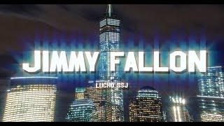 Lucho SSJ - Jimmy Fallon ( prod Bles )