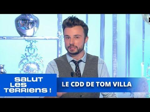 Le CDD de Tom Villa - 13/01 - Salut les Terriens