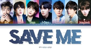 BTS Save ME Lyrics (방탄소년단 Save ME 가사) [Color Coded Lyrics/Han/Rom/Eng]
