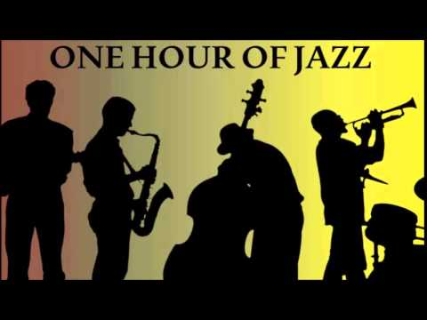 One Hour of Music - The Greatest Jazz Hits of All Time