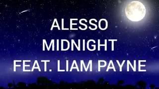 Midnight - Alesso feat. Liam Payne 《Traducida al español》