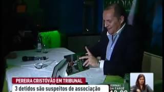 Pereira Cristóvão conhece hoje medidas de coação