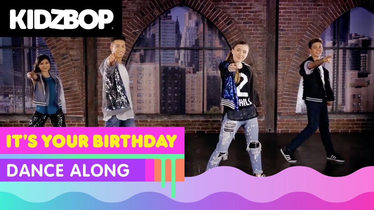 KIDZ BOP Kids - It's Your Birthday (Dance Along)