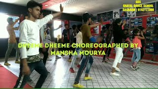 Gambar cover DHEEME DHEEME DANCE VIDEO | TONY KAKKAR | MANSHA's CHOREOGRAPHY | GDS | GHAYAL DANCE SCHOOL |