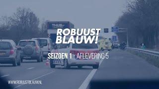 Politieserie RobuustBlauw! #05