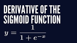 Derivative of the Sigmoid Activation function   Deep Learning