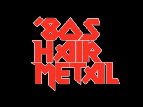 Ultimate Hair Metal Playlist | Best of Glam/Hair Metal/'80s Rock