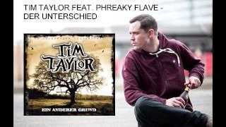 Tim Taylor feat. Phreaky Flave - Der Unterschied