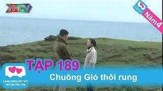 Chuông Gió thôi rung | LOVEBUS | Năm 4 | Tập 189 | 100712