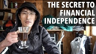 "The secret to Financial Independence (""How I retired early"")"