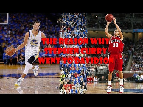 The Reason Why Stephen Curry Went To Davidson College