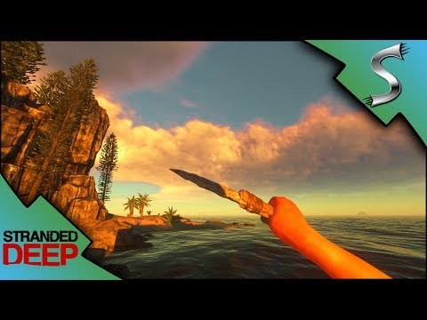 LOST IN THE STORM! NEW WEATHER EFFECTS & ROUGH WAVES! - Stranded Deep [Gameplay E10]