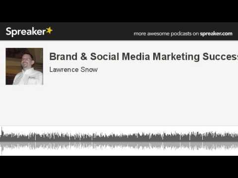 10 Steps to Brand & Social Media Marketing Success