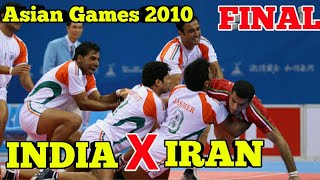 India Vs Iran Final Kabaddi Asian Games 2010 | India Win gold Medal |