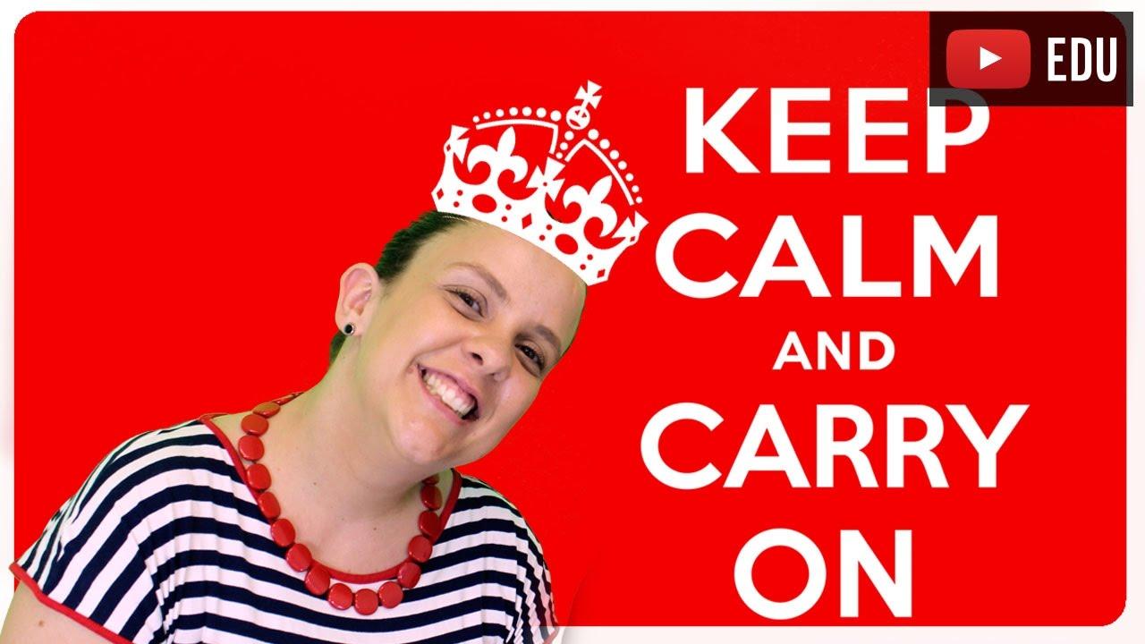 Que Significa Keep Calm: O Que Significa Keep Calm E Carry On?