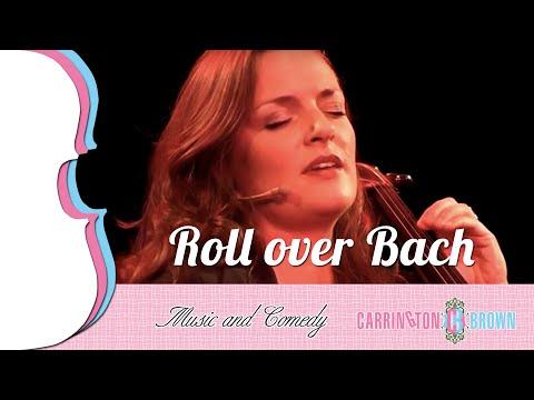 Carrington-Brown - Roll over Bach | Me & My Cello