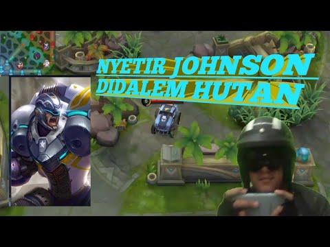 TUTORIAL JOHNSON NYETIR DIHUTAN! SAMPE MUSUH NYERAH LIATNYA - Mobile Legends
