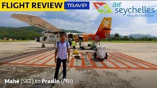 MY SHORTEST FLIGHT: Air Seychelles from Mahe to Praslin | Travip Flight Review
