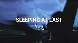 Six》Sleeping At Last || Letra en español