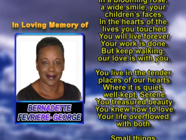 Bernadette Fevriere  George  memorial tuesday airing