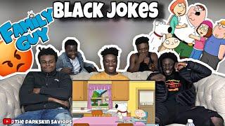 Family Guy Risky Black Jokes Compilation ! REACTION