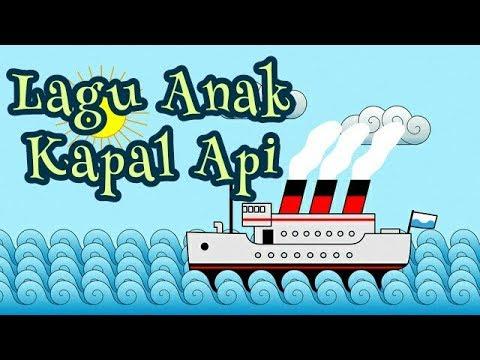 LAGU ANAK KAPAL API LAGU TK PAUD SD | LAGU ANAK INDONESIA