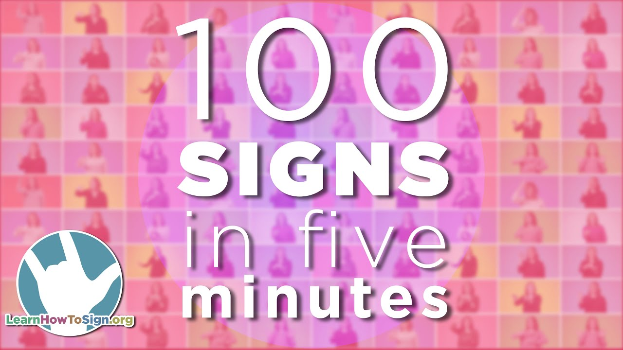 Download 100 ASL Signs in 5 Minutes!