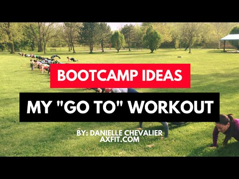 My GO TO Workout - Bootcamp Workout Ideas