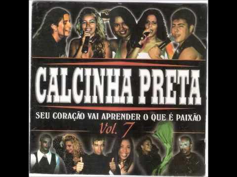 Calcinha Preta Volume 07 - Seu Coração Vai Aprender o que é Paixão - CD Completo - Rádio Só Forró FM