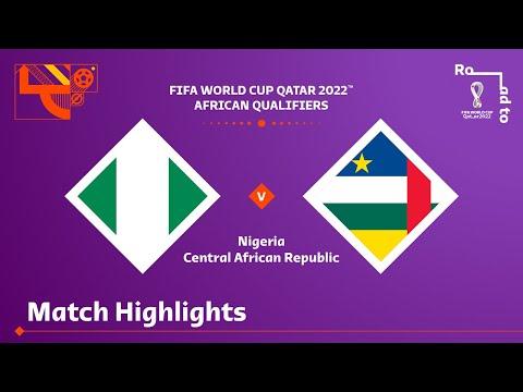 Nigeria v Central African Republic | FIFA World Cup Qatar 2022 Qualifier | Match Highlights