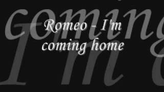 Watch Romeo Coming Home video