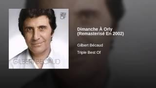 Dimanche À Orly (Remasterisé En 2002)