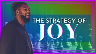 The Strategy Of Joy // Pastor Dexter Upshaw Jr.