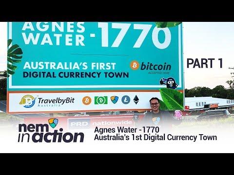 NEM in Action: Agnes Water 1770 – Australia's 1st Digital Currency Town   PART 1