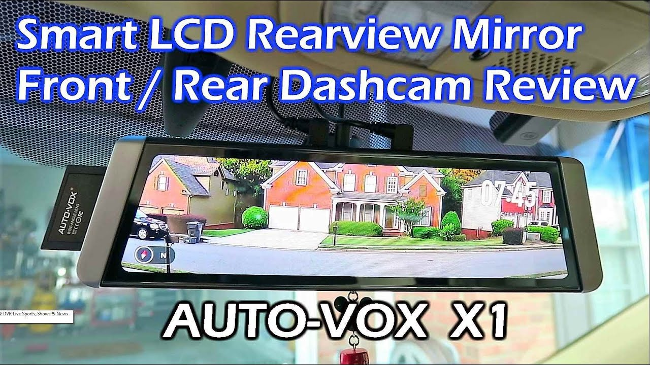 auto vox x1 fullscreen lcd rearview mirror dashcam review. Black Bedroom Furniture Sets. Home Design Ideas