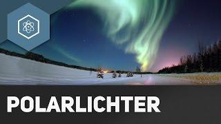 Polarlichter / Nordlichter – Wie entstehen sie?