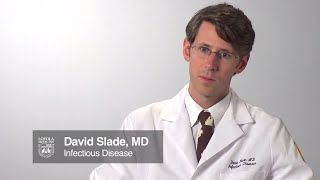 Infectious disease specialist: David Slade, MD
