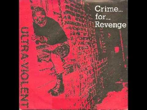 ULTRA VIOLENT-CRIME FOR REVENGE EP